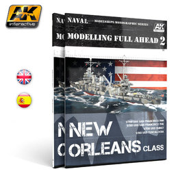 AK-895 Modelling Full Ahead - New Orleans Class