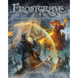 Fantasy Wargaming in the Frozen City
