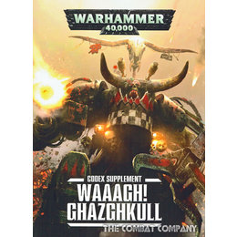 Waaagh! Ghazghkull Supplement
