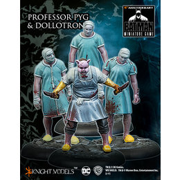 Professor Pyg and the Dollotrons