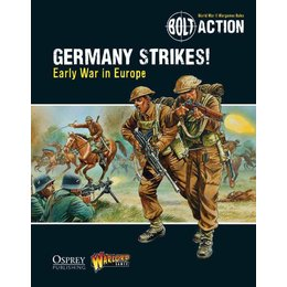 Germany Strikes - Early War in Europe