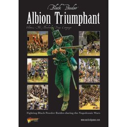 Albion Triumphant Part 2: The Hundred Days Campaign
